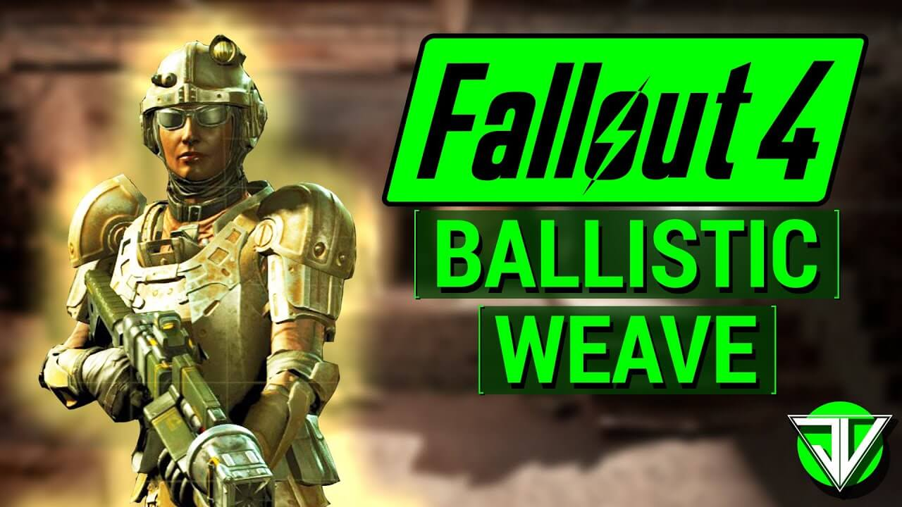 fallout 4 how to get ballistic weave